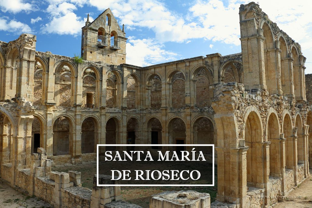 Monasterio de Rioseco, Burgos. Una ruina recuperada
