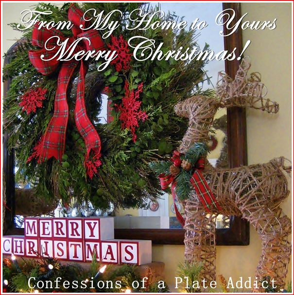 Our Home From Scratch: CONFESSIONS OF A PLATE ADDICT: Merry Christmas From My