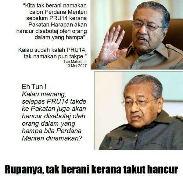 Pakatan Harapan tidak berani menamakan calon PM sebelum PRU-14 kerana takut sabotaj dalaman - Mahathir
