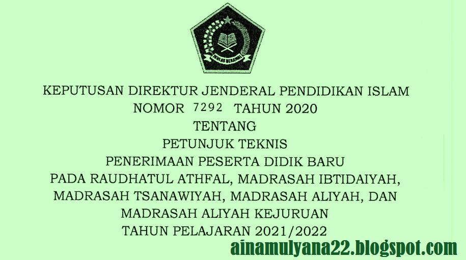 Juknis PPDB Madrasah (MI MTS MA MAK) Tahun Pelajaran 2021-2022