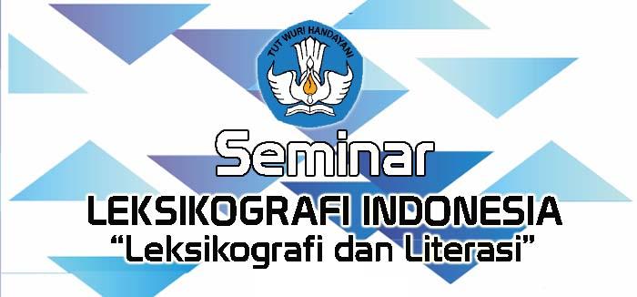 Seminar Leksikografi Indonesia (SLI) 2019