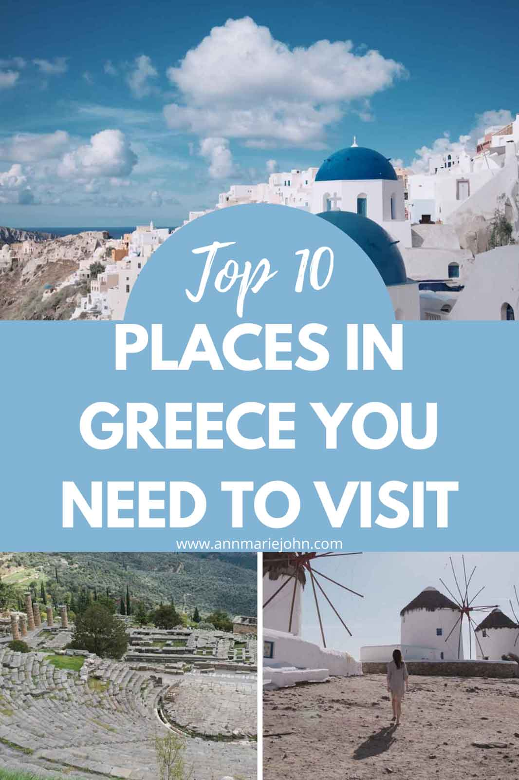 Discover Greece: Top 10 Places You Need to Visit in Greece