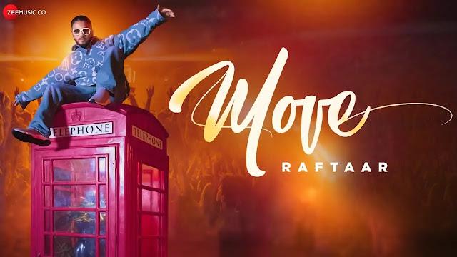 Move lyrics song - Raftaar Lyrics