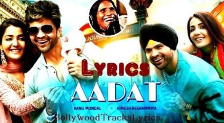 Aadat-Lyrics-Himesh-Reshammiya