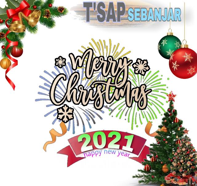 TSAP Pantai Sebanjar Mengucapkan Selamat Natal dan Tahun Baru