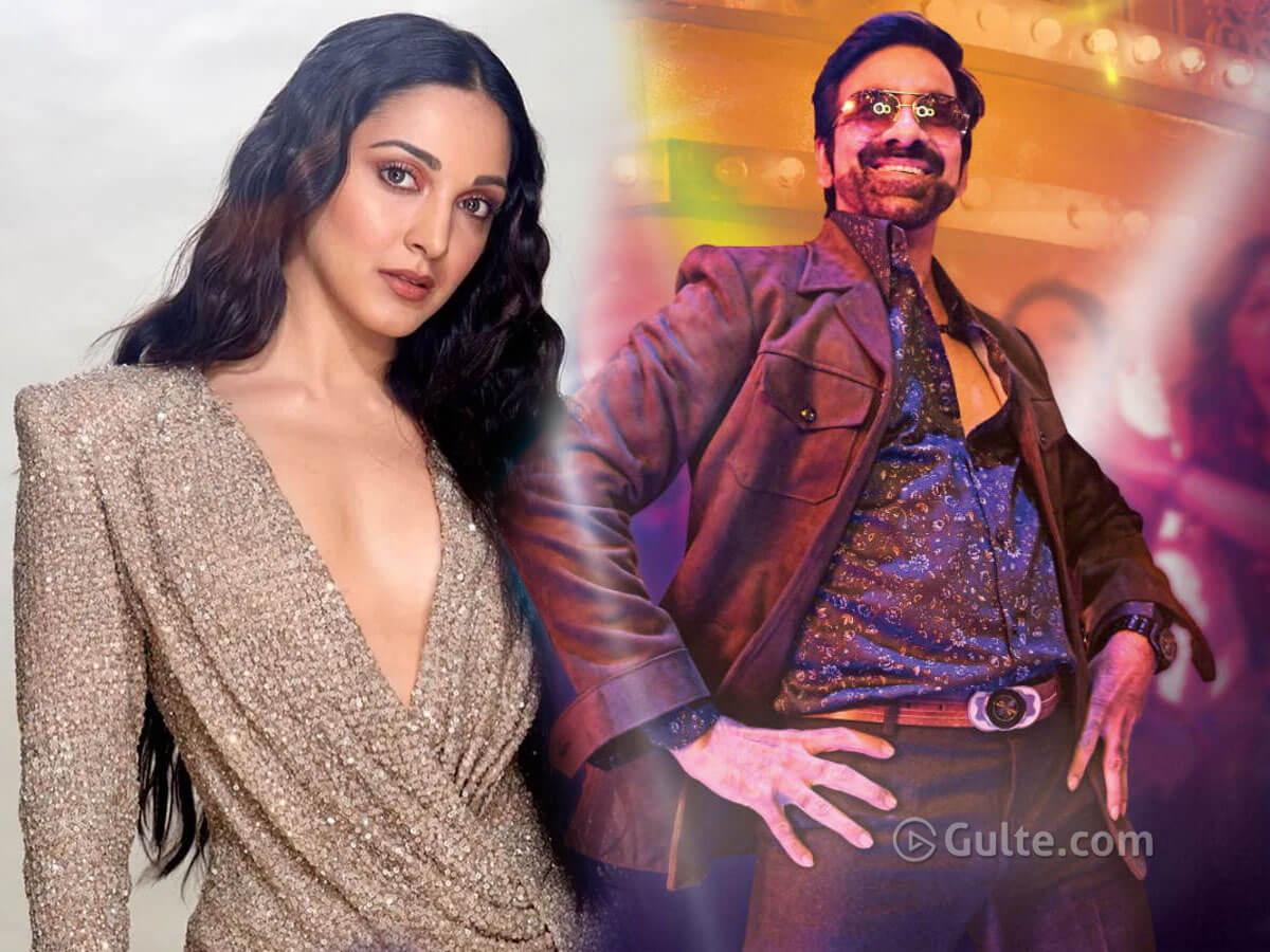 Kiara demands 2 crs to romance Ravi Teja