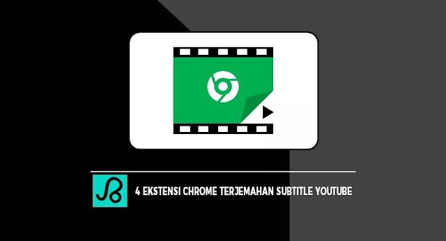 Ekstensi Chrome Untuk Terjemahan Subtitle YouTube
