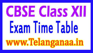 CBSE Class XII Time Table / Date Sheet 2017 - Download PDF