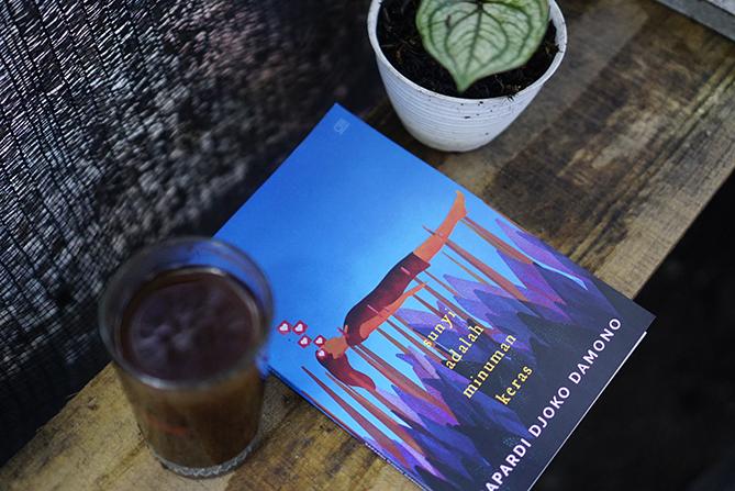 Novel Sunyi Adalah Minuman Keras Karya Sapardi Djoko Damono