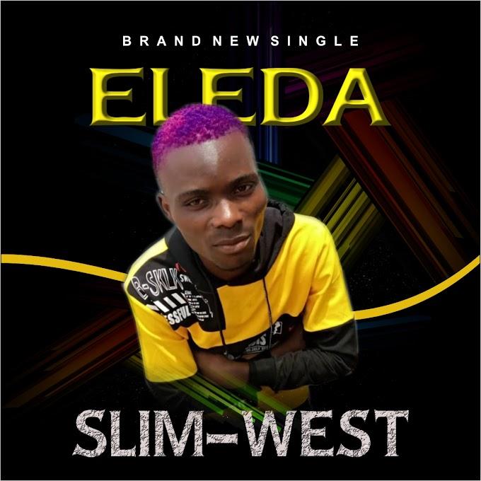 Slim West - Eleda