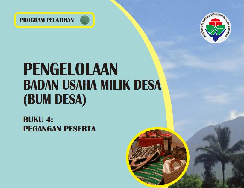 Download Buku Panduan Pengelolaan Badan Usaha Milik Desa  Download Buku Panduan Pengelolaan Badan Usaha Milik Desa (BUMDes)