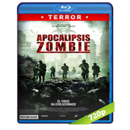 Apocalipsis zombie (2018) BRRip 720p Audio Dual Latino-Ingles