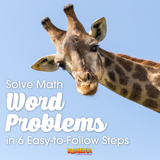 Solve Math Word Problems in 6 Easy-to-Follow Steps | Remedia Publications