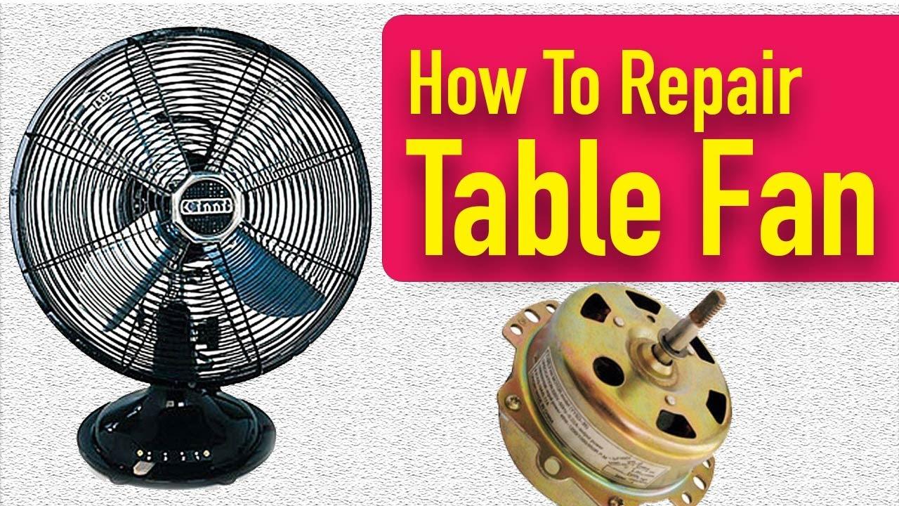 Table fan ko repair kaise kare