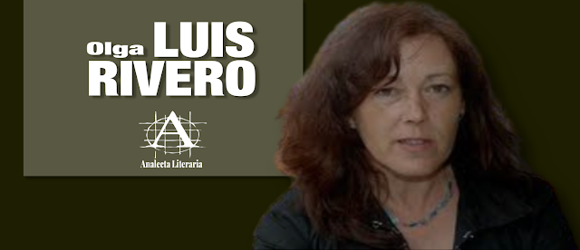 Olga Luis Rivero  |  Spill the wine y otros poemas éditos e inéditos (Selección)