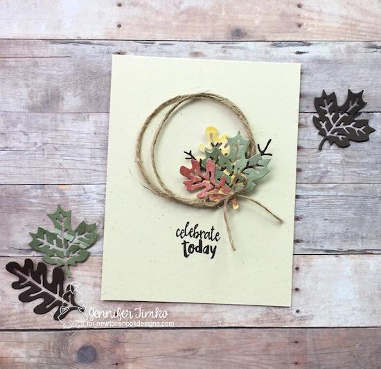 Celebrate Today Card by Jennifer Timko | Autumn Leaves Die Set and Happy Little Thoughts Stamp Set by Newton's Nook Designs #newtonsnook #handmade