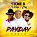 [Music] Stone D Ft. Zlatan x CDQ – Payday Remix