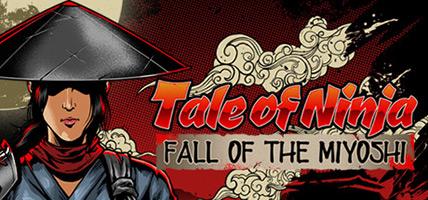 تحميل لعبة Tale of Ninja Fall of the Miyoshi