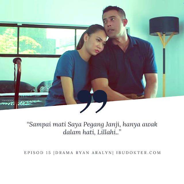 Quote  Ryan Kepada Aralyn Dalam Drama Ryan Aralyn