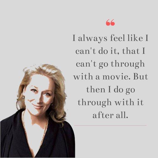 New Meryl Streep Quotes