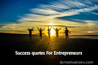 Success quotes for entrepreneurs