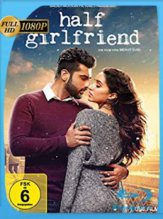 Media Novia (Half Girlfriend) (2017) HD [1080p] Latino [GoogleDrive] SilvestreHD