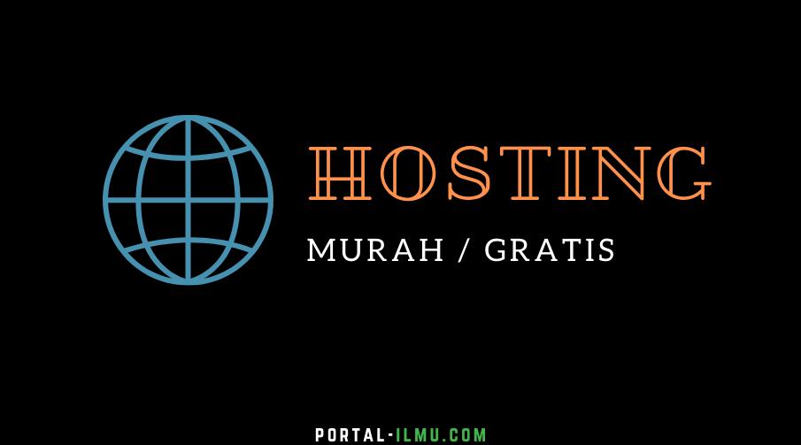 daftar Hosting Web Gratis dan Super Murah yang Layak Dicoba