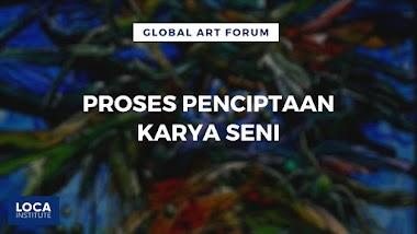 PROSES PENCIPTAAN KARYA SENI