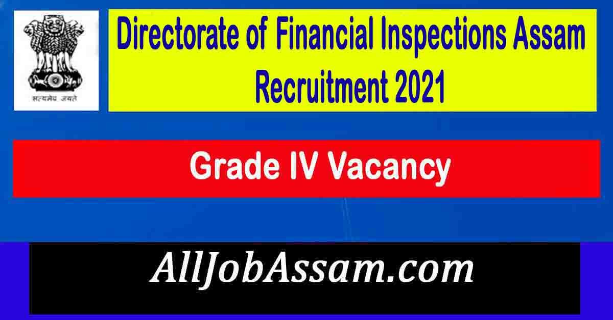 DFI Assam Recruitment 2021