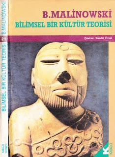 B.Malinowski - Bilimsel Bir Kültür Teorisi