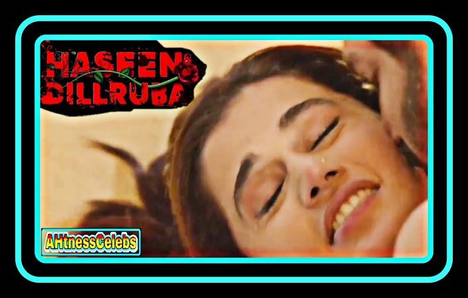 Taapsee Pannu sexy scene - Haseen Dillruba (2021) HD 720p