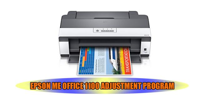 EPSON ME OFFICE 1100 PRINTER ADJUSTMENT PROGRAM