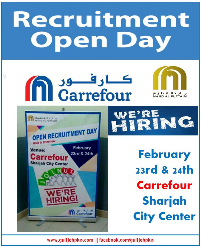 Carrefour open recruitment day on 23rd & 24th February at