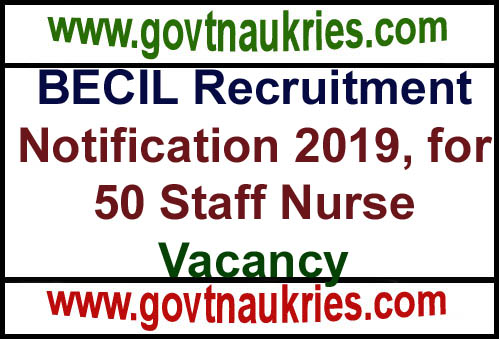 BECIL Recruitment Notification 2019