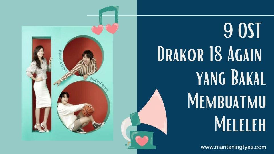 OST Drakor 18 Again bikin meleleh