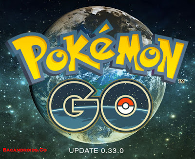 Download Pokemon GO v0.33.0 Apk Foen Android