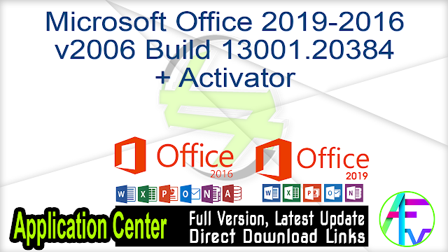 Microsoft Office 2019-2016 v2006 Build 13001.20384 + Activator