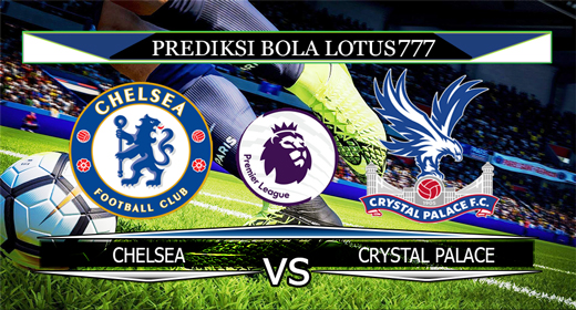 PREDIKSI BOLA CHELSEA VS CRYSTAL PALACE 9 NOVEMBER 2019