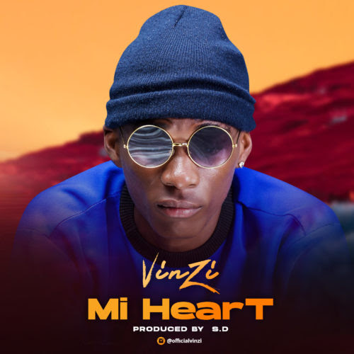 DOWNLOAD MP3: Vinzi – Mi Heart (Prod  S D) |@vinzi34121063