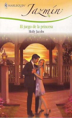 Holly Jacobs - El Juego De La Princesa