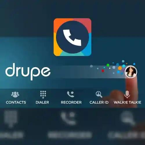 تطبيق Contacts Dialer Phone: drupe الاتصال الشهير هو واحد من أفضل البرامج وأكثرها شعبية للتواصل بسهولة مع جهات الاتصال على هواتف Android التي تقدمها شركة Drupe مجانًا