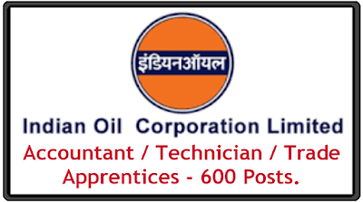 IOCL Recruitment 2020 Accountant Technician and  Trade Apprentices