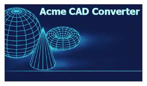 unduh software Acme CAD Converter 2019 free crack