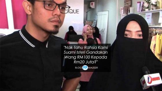 Rahsia Suami Isteri Gandakan Wang RM100 Kepada Rm20 Juta