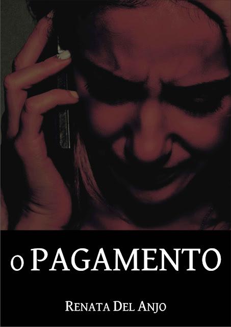O Pagamento Renata Del Anjo