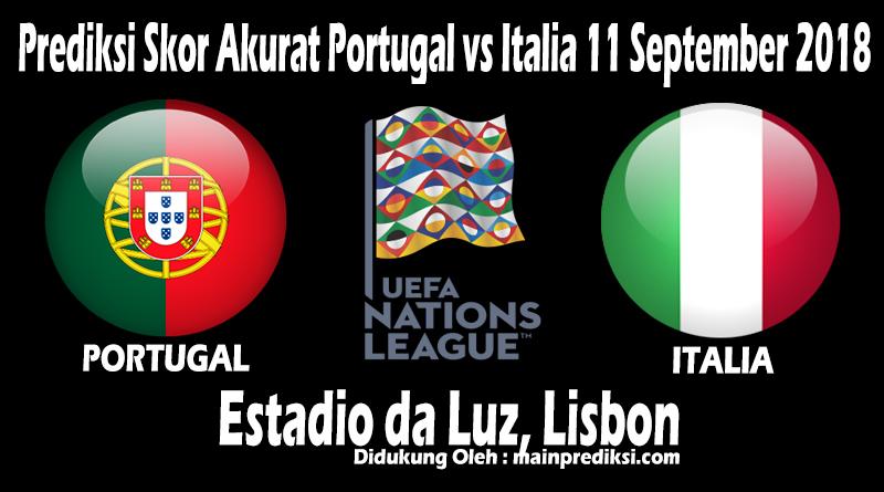 Prediksi Skor Akurat Portugal vs Italia 11 September 2018