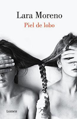 LIBRO - Piel de lobo : Lara Moreno  (Lumen - 20 octubre 2016)  Edición papel & digital ebook kindle  NOVELA | Comprar en Amazon España
