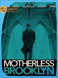 Huérfanos de Brooklyn (Motherless Brooklyn) (2019) HD [1080p] Latino [GoogleDrive] SilvestreHD
