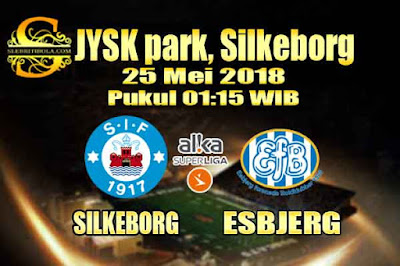 AGEN BOLA ONLINE TERBESAR - PREDIKSI SKOR DENMARK SUPERLIGA PLAYOFF SILKEBORG VS ESBJERG 25 MEI 2018