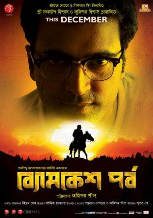 Byomkesh Pawrbo 2016 HDRip 720p Bengali Movie 1Gb Watch Online Full Movie Download bolly4u